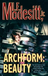 Archform: Beauty ebook by L. E. Modesitt