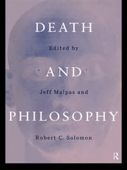 Death and Philosophy ebook by J.E Malpas,Robert C. Solomon