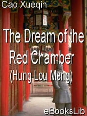 The Dream of the Red Chamber Hung Lou Meng - Book I ebook by eBooksLib