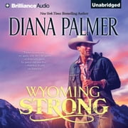 Wyoming Strong audiobook by Diana Palmer