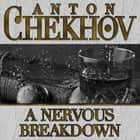 A Nervous Breakdown audiobook by
