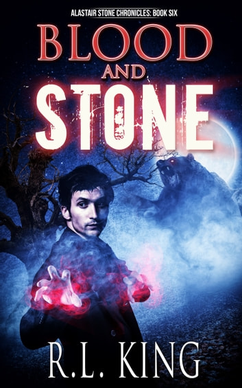 Blood and Stone ebook by R. L. King