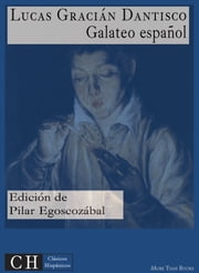 Galateo español ebook by Lucas Gracián Dantisco,Pilar Egoscozábal