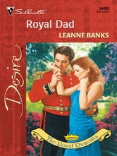 Royal Dad ebook by Leanne Banks