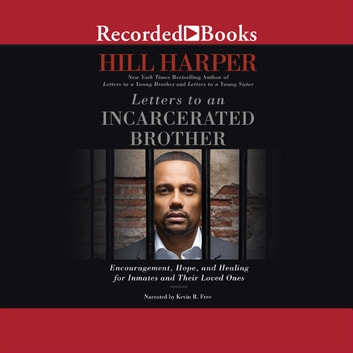 Letters To An Incarcerated Brother Audiobook By Hill Harper