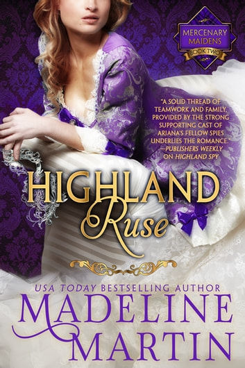Highland Ruse - Mercenary Maidens - Book Two ebook by Madeline Martin