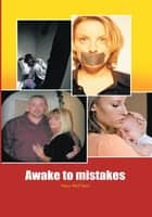 Awake to mistakes ebook by Stacy McClure