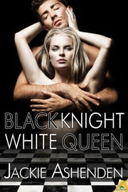 Black Knight, White Queen ebook by Jackie Ashenden