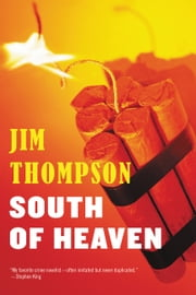 South Of Heaven ebook by Jim Thompson