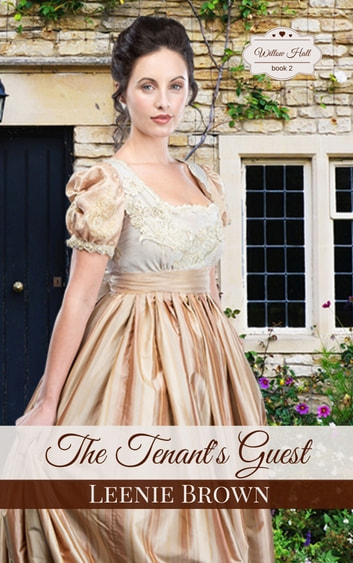 The Tenant's Guest - A Pride and Prejudice Variation Novella ebook by Leenie Brown