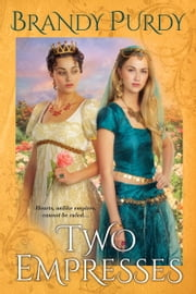 Two Empresses ebook by Brandy Purdy
