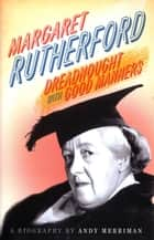 Margaret Rutherford ebook by Andy Merriman