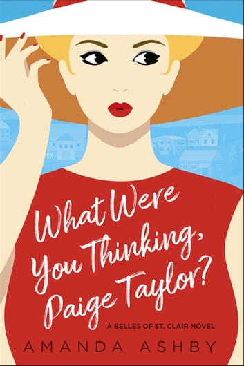 What Were You Thinking, Paige Taylor? ebook by Amanda Ashby