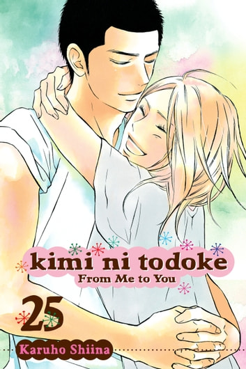 Kimi ni Todoke: From Me to You, Vol. 25 ebook by Karuho Shiina
