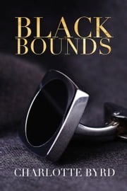 Black Bounds ebook by Charlotte Byrd