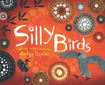 Silly Birds ebook by Gregg Dreise