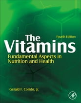 The Vitamins ebook by Gerald F. Combs, Jr.
