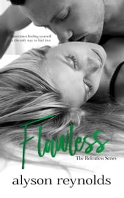Flawless - The Relentless Series, #4 ebook by Alyson Reynolds