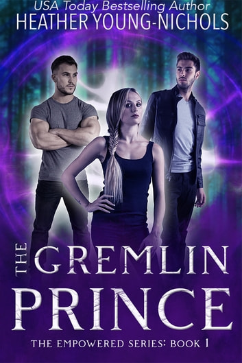 The Gremlin Prince ebook by Heather Young-Nichols