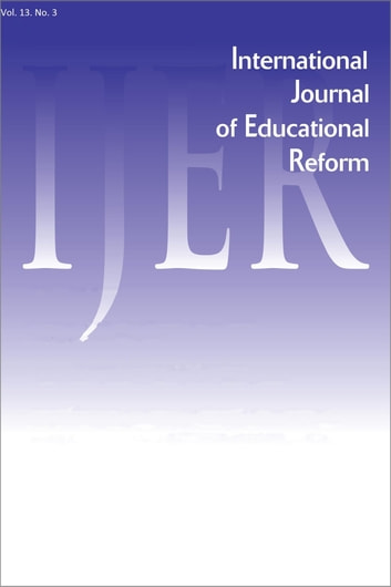 IJER Vol 13-N3 ebook by International Journal of Educational Reform