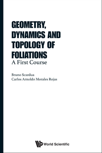 Geometry dynamics and topology of foliations ebook by bruno scardua geometry dynamics and topology of foliations a first course ebook by bruno scardua fandeluxe Choice Image