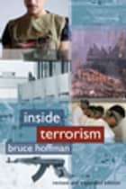 Inside Terrorism ebook by Bruce Hoffman