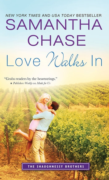 Love Walks In ebook by Samantha Chase