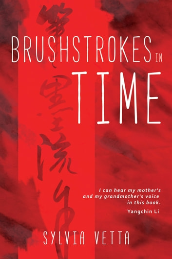 Brushstrokes in Time ebook by Sylvia Vetta