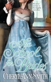 The School for Brides ebook by Cheryl Ann Smith