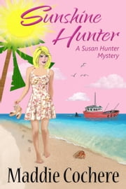 Sunshine Hunter ebook by Maddie Cochere