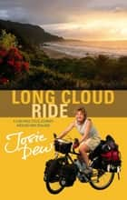Long Cloud Ride ebook by Josie Dew