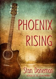Phoenix Rising ebook by Stan Daneman