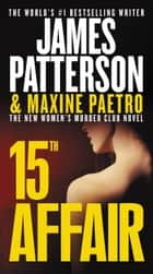 15th Affair eBook par James Patterson, Maxine Paetro