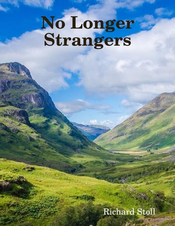 No Longer Strangers ebook by Richard Stoll