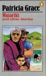 Waiariki ebook by Patricia Grace