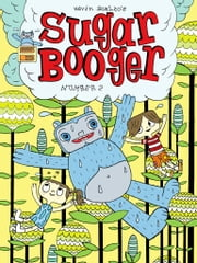 Sugar Booger #2 ebook by Kevin Scalzo
