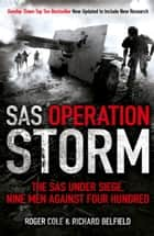 SAS Operation Storm ebook by Roger Cole,Richard Belfield