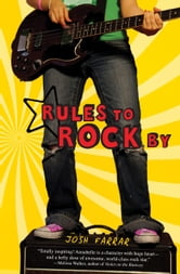 Rules to Rock By ebook by Josh Farrar