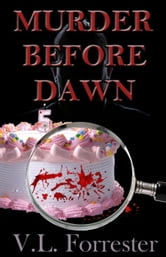 Murder Before Dawn ebook by V.L. Forrester