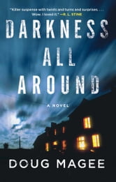 Darkness All Around ebook by Doug Magee