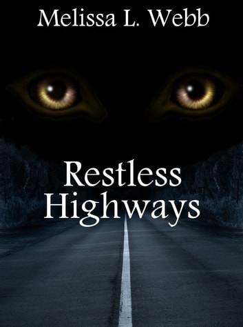 Restless Highways ebook by Melissa L. Webb