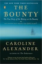 The Bounty ebook by Caroline Alexander