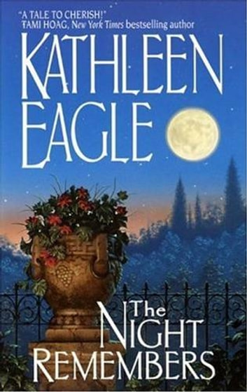 The Night Remembers ebook by Kathleen Eagle