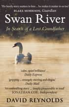 Swan River ebook by David Reynolds