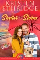 Shelter from the Storm - Enhanced Edition ebook by Kristen Ethridge
