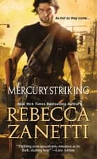 Mercury Striking ebook by Rebecca Zanetti