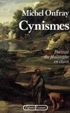 Cynismes ebook by Michel Onfray