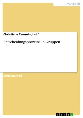 Entscheidungsprozesse in Gruppen ebook by Christiane Temminghoff