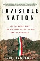 Invisible Nation ebook by Quil Lawrence