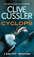 Cyclops ebook by Clive Cussler
